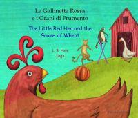 La Gallinetta Rossa e i grani di frumento