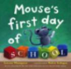 Mouse's First Day of School