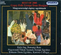 Best of 2000 Gypsy folk groups from Hungary